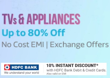 Get Upto 80% off on TV & Appliances + Extra 10% off