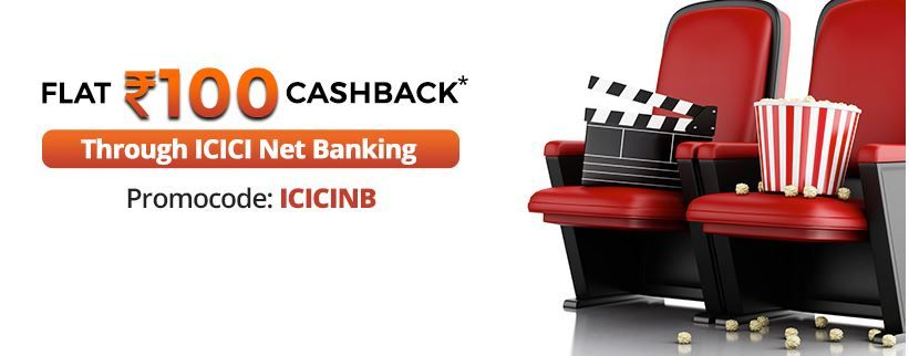 Flat Rs.100 Though Icici net Banking on Movie Tickett