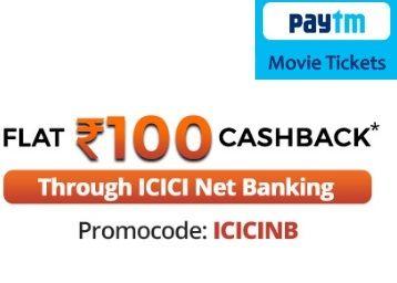 Flat Rs.100 Cashback On Movie Ticket Via ICICI