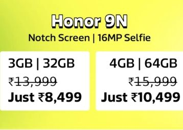 Incredible Deals:- HONOR 9N 3 GB at Jst Rs. 8499 !! 4 GB at Just Rs. 10499 [ Selfie Expert ]