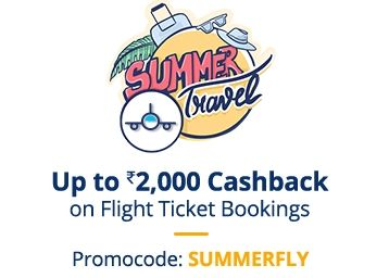 Summer Sale: Get Up To Rs.2000 Cashback on Flight Bookings