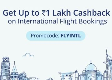 Get Up To Rs.1 Lakh Cashback on International Flight Bookings