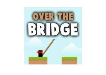 Over The Bridge PRO For Free