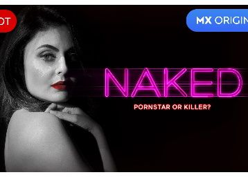 Watch NAKED Webseries Online at Mxplayer