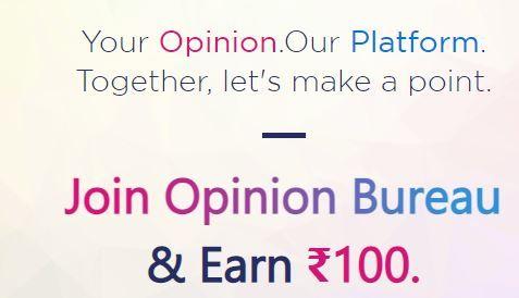 Opinion Bureau Loot - FREE Rs.100 on Signup + Earn Free Amazon Voucher