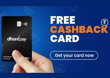 Free Rs. 200 - Apply For Dhani FREE Cashback Card [+ 2% Unlimited Cashback]