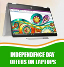 Independence Day Offers on Laptops - Best Features, Prices, Specifications And More