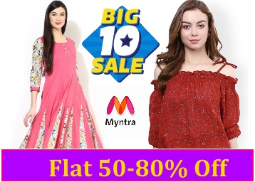 Myntra Big10 Sale : Women fashion Flat 50-80% Off From Rs. 149 low price