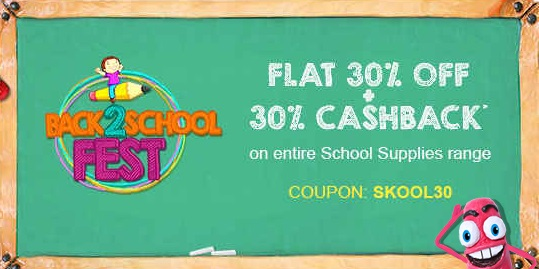Get FLAT 30% off + Extra 30% Cashback on All School Supplies Range low price