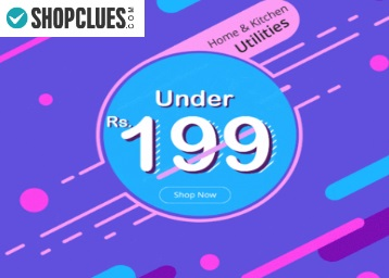 Shopclues Under Rs. 199 Store : Home & Kitchen Products Under Rs. 199 low price