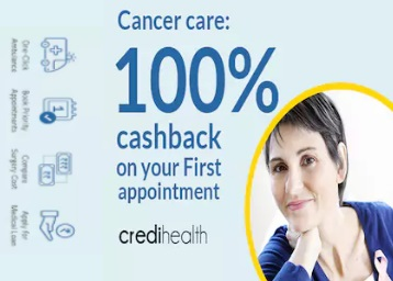 Cancer Care: 100% Cashback On First Appointment With An Oncologist @ Credihealth discount deal