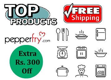 Ending Today:- Top KITCHEN Products at Extra Rs. 300 OFF + Free Shipping low price