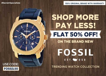 Festive Season Super Sale! FLAT 50% OFF On Premium Fossil Watches low price