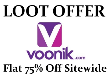 Voonik Super Offer : Flat 75% Off Up to Rs. 200 SiteWide !! Hurry Up !! discount offer