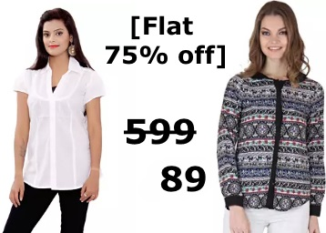 Extra 75% off:- Shirts, Tops, Tees & More, at Rs. 89 + Free Shipping low price