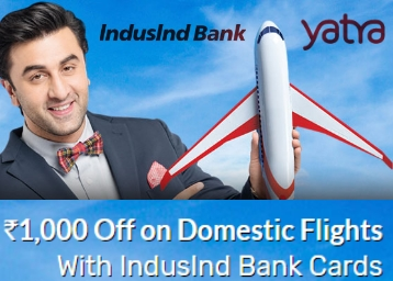 Yatra : Get Rs. 1000 Off On Domestic Flights Above 6000 Through Indusind Bank discount deal