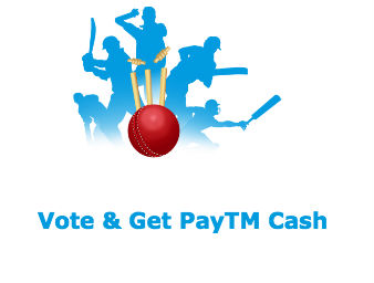 Get Free Cash – Vote & Get Assured PayTM Cash of upto Rs.20 discount deal