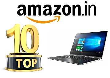 Amazon's Choice – Top 10 Best Selling Laptops + Rs. 1250 Cashback With SBI low price