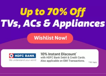 [Ending Soon]:- Up to 70% off on TV's, AC's & Appliance + 10% Via HDFC Cards low price