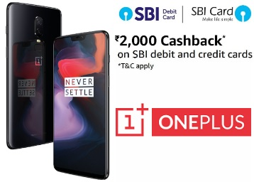 Few Hours Left:- Oneplus 6 [ 6 + 64 GB] at Rs. 2000 Cashback Via SBI Cards low price