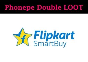 LOOT On Flipkart Smartbuy !! Double Phone Pe Cashback discount deal