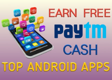 How to Earn Free Paytm Cash with the Latest Apps?