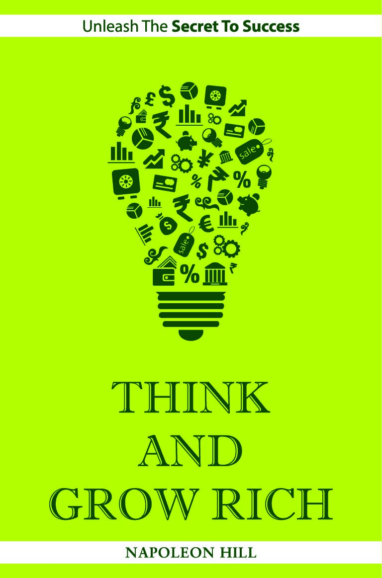 think grow rich The must-read summary of napoleon hill's book: think and grow rich: the way to personal achievementthis complete summary of the ideas from napoleon hill's book think and grow rich: the way to personal achievement shows that every achievement begins with an idea.