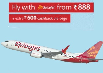 SpiceJet & AirAsia Flights from Rs  888 + Rs  600 Cashback