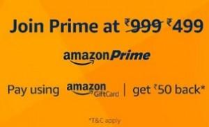 Amazon Prime + Free Rs. 50 Amazon Gift Card Rs. 499