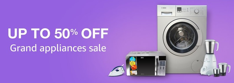Amazon Grand Appliances Sale – Get Upto 50% off or More discount offer