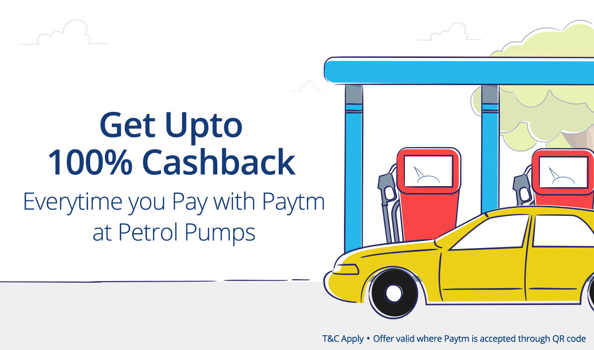 Pay with Paytm at Petrol pumps & GET Assured 100% Cashback discount offer