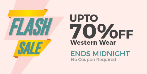 Flash Sales : Get Upto 70% OFF on Western Wear + 20% Cashback discount offer