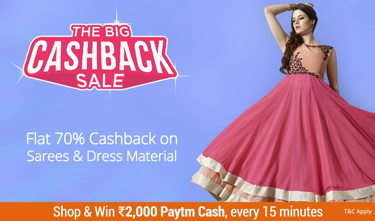 Big Cashback : Flat 70% Cashaback On Sarees & Dress Material discount offer
