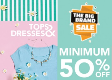 Big Brand Sale – Minimum 50% Off +Extra 10%Off on Tops & Tees discount offer