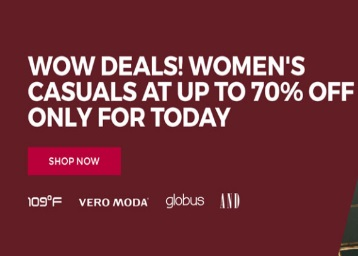 [Only For Today] Women Casuals at Upto 70% Off discount offer