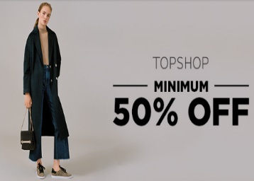 Get TOPSHOP Clothing Minimum 50% off + Extra 10% Off discount offer