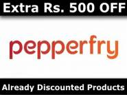 Extra Rs. 500 on Your Shopping OR Rs. 300 off on Rs. 599 + 10% Cashback