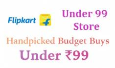 Flipkart Under 99 Store - Buy Everything under Rs. 99 [Selling Fast]