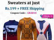 Hurry !! Sweaters at Just Rs. 199 + Extra 10% off - Hurry !!