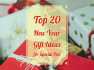 Top 20 New Year Gift Ideas for Special One