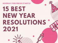 15 Best New Year Resolutions 2021 You can Easily Stick to!!