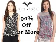 Minimum 90% Off on Vanca Clothing starts from Rs.99