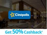 Get 50% Cashback On Cinepolis Movie Ticket
