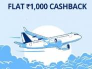 Get Flat Rs.1000 Cashback on Booking of Flight Tickets [New Users Only]
