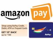 Shop Using Rupay Card and Get 10% Amazon Cashback Up to Rs.100