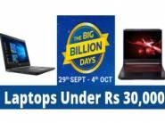Biggest Sale on Laptops Under 30,000 in Flipkart Big Billion Day Sale