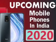 Top 20 Upcoming Mobile Phones In India 2020