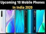 Top 10 Upcoming Mobile Phones In India 2020 [Updated February]