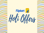 Holi Offers On Flipkart - Best Offers, Discounts and More