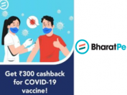 Get Rs. 300 Directly In Bank After Getting COVID-19 Vaccine Using BharatPe